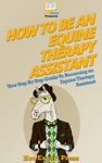 How To Be An Equine Therapy Assistant