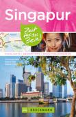 Bruckmann Reiseführer Singapur: Zeit für das Beste