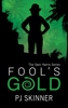PJ Skinner - Fool's Gold  artwork