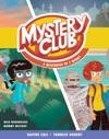 Mystery Club Graphic Novel