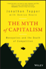 Jonathan Tepper & Denise Hearn - The Myth of Capitalism artwork