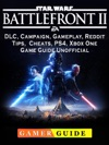 Star Wars Battlefront 2 DLC Campaign Gameplay Reddit Tips Cheats PS4 Xbox One Game Guide Unofficial