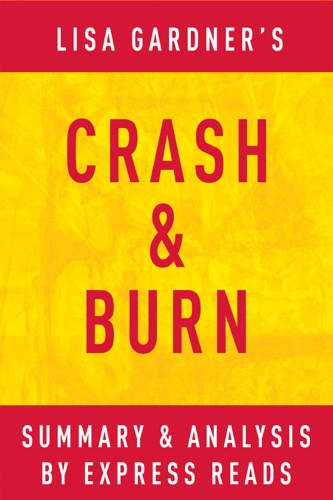 Express Reads - Crash & Burn: by Lisa Gardner  Summary & Analysis