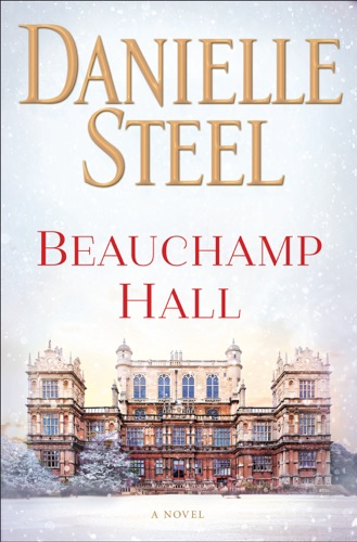 Danielle Steel - Beauchamp Hall