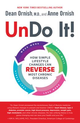 Undo It! - Dean Ornish, M.D. & Anne Ornish book
