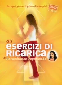 Gli Esercizi di ricarica di Paramhansa Yogananda Book Cover