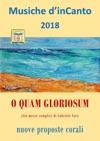 Musiche DinCanto 2018 - O Quam Gloriosum