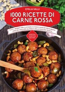 1000 ricette di carne rossa da Emilia Valli