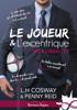 L.H. Cosway & Penny Reid - Le joueur et l'excentrique illustration