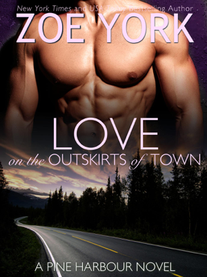 Love on the Outskirts of Town - Zoe York book