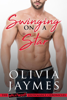 Swinging On a Star - Olivia Jaymes