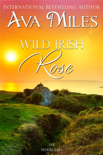 Ava Miles - Wild Irish Rose