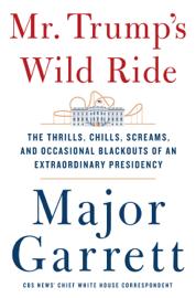 Mr. Trump's Wild Ride book