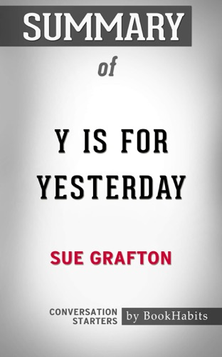 Book Habits - Summary of Y is for Yesterday by Sue Taylor Grafton  Conversation Starters
