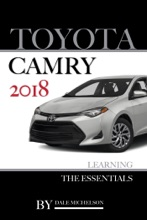 Toyota Camry 2018: Learning the Essentials