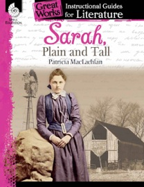Sarah Plain And Tall Instructional Guides For Literature