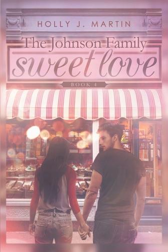 Holly J. Martin - Sweet Love