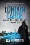 London Large Crime Thriller Series Featuring Inspector Harry Hawkins Books 1-3 Plus Six Bonus Stories
