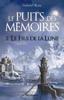 Le puits des mémoires - tome 02 - Le fils de la lune - Gabriel Katz