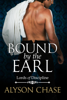 Alyson Chase - Bound by the Earl  artwork