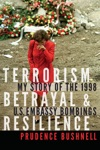 Terrorism Betrayal And Resilience