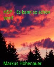 HSP - Es Kann So Schön Sein!