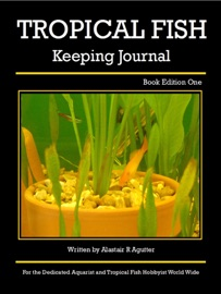 TROPICAL FISH KEEPING JOURNAL BOOK EDITION ONE
