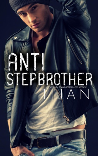Tijan - Anti-Stepbrother
