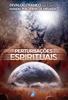 Divaldo Pereira Franco - Perturbações Espirituais Grafik
