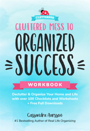 Cluttered Mess to Organized Success Workbook book