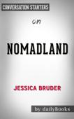 Nomadland: Surviving America in the Twenty-first Century by Jessica Bruder:  Conversation Starters
