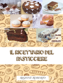 IL RICETTARIO DEL PASTICCIERE