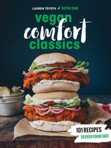 Hot for Food Vegan Comfort Classics ebook
