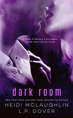 L.P. Dover & Heidi McLaughlin - Dark Room