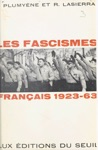 Les Fascismes Franais 1923-1963