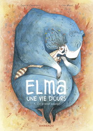 Elma, une vie d'ours - tome 1