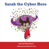 Sarah The Cyber Hero