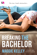 Breaking the Bachelor