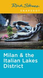 Rick Steves Snapshot Milan & the Italian Lakes District book