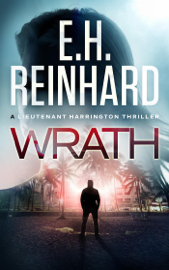 Wrath - E.H. Reinhard book summary