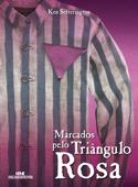 Marcados pelo Triângulo Rosa Book Cover