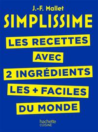 SIMPLISSIME - Recettes à 2 ingrédients