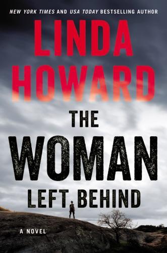 Linda Howard - The Woman Left Behind