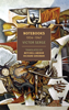 Notebooks: 1934-1947 - Victor Serge, Mitchell Abidor & Richard Greeman