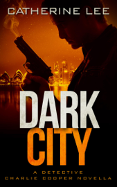 Dark City - Catherine Lee book summary
