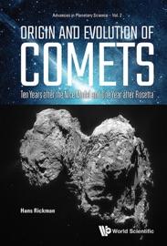 Origin And Evolution Of Comets