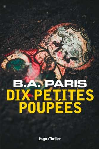 B.A. Paris - Dix petites poupées