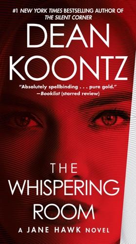 Dean Koontz - The Whispering Room