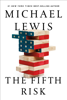 Michael Lewis - The Fifth Risk artwork