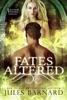 Fates Altered: A Halven Rising Prequel